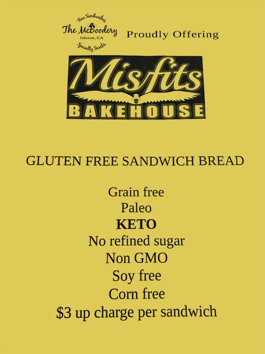 Misfits Bakehouse Gluten Free, Grain Free, No refined sugar, Non GMO, Soy free, corn free, Paleo & Keto sandwich bread.